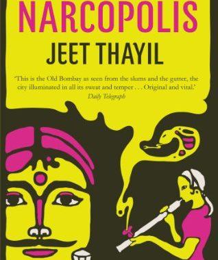 Narcopolis Jeet Thayil