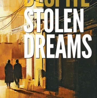 Despite Stolen Dreams cover